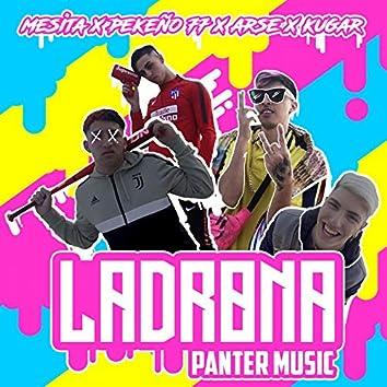 Ladrona (feat. Pekeño 77, Arse, Kugar)