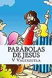 Parábolas de Jesús: Para Niños y Adultos
