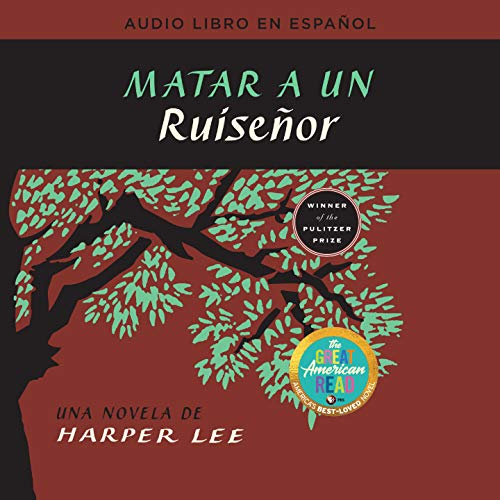 Matar a un ruiseñor [To Kill a Mockingbird] audiobook cover art