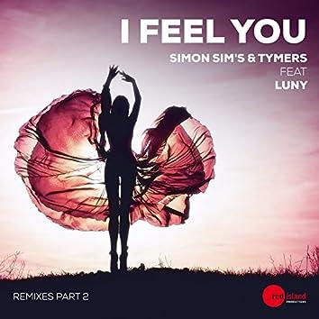 I Feel You (Remixes, Pt. 2)