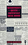 Quantick's Quite Difficult Quiz Book (English Edition)