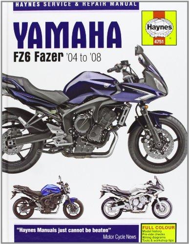Yamaha FZ-6 Fazer Service and Repair Manual: 2004 to 2007