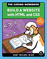 The Coding Workbook: Build a Website with HTML & CSS