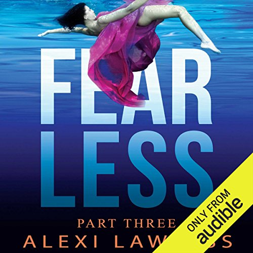 Fearless     A Novel              By:                                                                                                                                 Alexi Lawless                               Narrated by:                                                                                                                                 Aaron Roberts,                                                                                        Kimberly Roelle,                                                                                        Alex Ross,                   and others                 Length: 16 hrs and 27 mins     Not rated yet     Overall 0.0