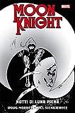 Notti di luna piena. Moon Knight