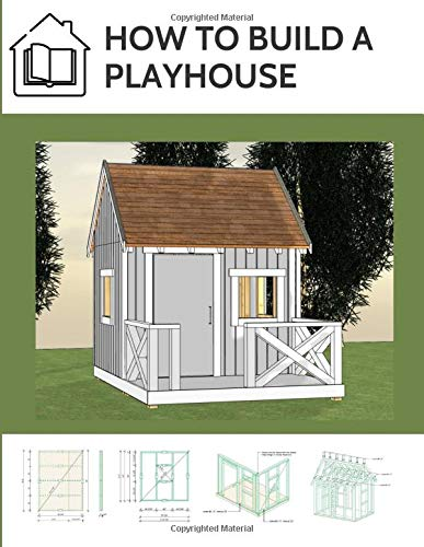 How to build a playhouse: Wooden outdoor playhouse for kids