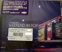 WEEKEND IN TOKYO(メロウな東京の週末)~flavor of AOR~