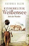 Kinderklinik Weißensee -... von Antonia Blum