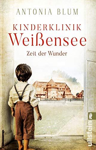 Buchseite und Rezensionen zu 'Kinderklinik Weißensee - Zeit der Wunder' von Antonia Blum