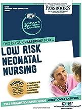 Low Risk Neonatal Nursing (Certified Nurse Examination Series)