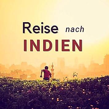 Reise nach Indien: Friedliche Instrumentale Lieder mit Naturgeräuschen um den Geist zu Befreien