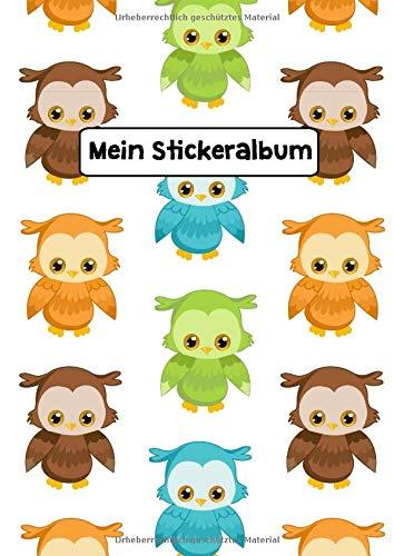 Mein Stickeralbum: Stickeralbum Blanko Eule Stickerbuch Leer zum sammeln DIN A4 35 Seiten