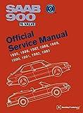 Saab 900 16 Valve Official Service Manual: 1985, 1986, 1987, 1988, 1989, 1990, 1991, 1992, 1993