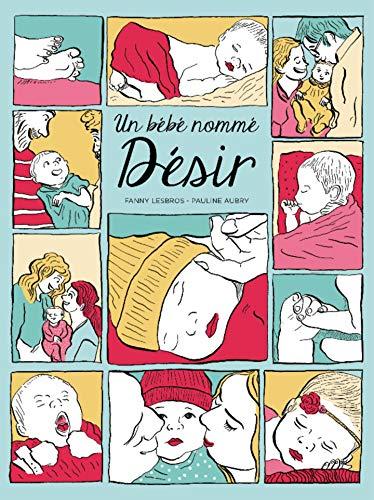 Un bébé nommé désir (ROMANS GRAPHIQU) (French Edition)