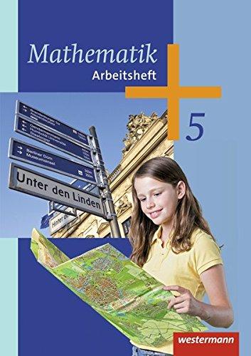 Mathematik - Ausgabe 2014 für die 5. Klasse Sekundarstufe I: Arbeitsheft 5