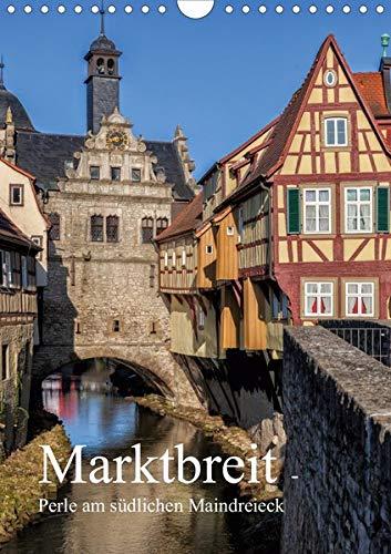 Marktbreit - Perle am südlichen Maindreieck (Wandkalender 2020 DIN A4 hoch): Marktbreit in Unterfranken, an der südlichsten Stelle des Maindreiecks ... (Monatskalender, 14 Seiten ) (CALVENDO Orte)