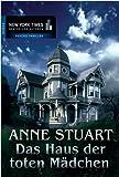 Das Haus der toten Mädchen: Romantikthriller