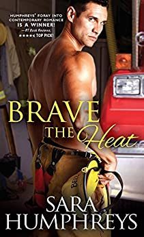 Brave the Heat (The McGuire Brothers Book 1) by [Sara Humphreys]