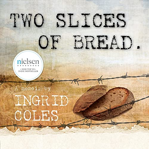 Two Slices of Bread Audiobook By Ingrid Coles cover art