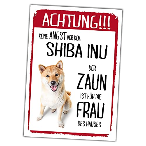 Shiba Inu Dog Schild Achtung Zaun Frau Spruch Türschild Hundeschild Warnschild Fun