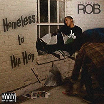 Homeless to Hip Hop