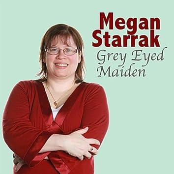 Grey Eyed Maiden