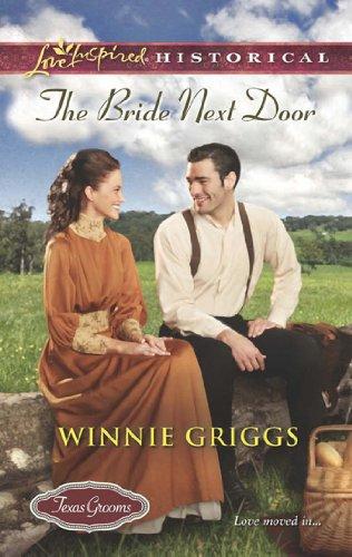The Bride Next Door (Mills & Boon Love Inspired Historical