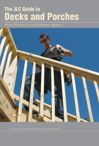 The JLC Guide to Decks and Porches: Best Practices for Outdoor Spaces