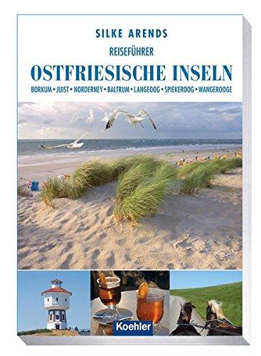 Image of Reiseführer Ostfriesische Inseln- Borkum Juist Norderney Baltrum Langeoog Spiekeroog Wangerooge