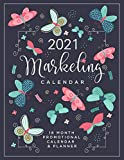 Marketing Planner & Calendar for 2021: 18 Month Marketing Planner to Schedule Business Promotion, Blog Content, Social Media Posting Strategy