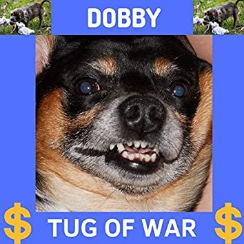 Dobby - Tug of War