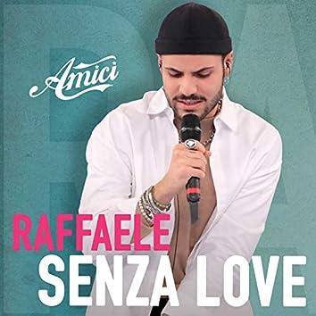 Senza Love