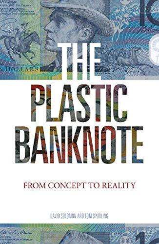 The Plastic Banknote: From Concept to Reality (Science in Society) (English Edition)