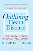 Outliving Heart Disease: The 10 New Rules for Prevention and Treatment (English Edition)