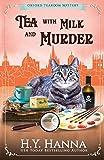 Tea with Milk and Murder (Oxford Tearoom Mysteries ~ Book 2) (Volume 2)