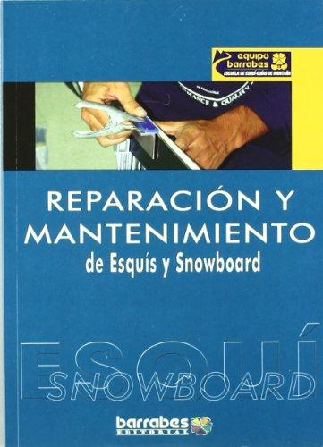Reparacion y mantenimiento de esquis y snowboard