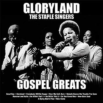 Gloryland: Staple Singers Gospel Greats