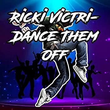Dance Them Off