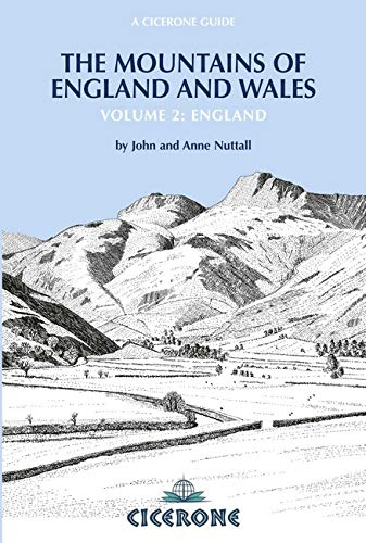 Mountains of England and Wales: Vol 2 England: (The Nuttalls): England v. 2