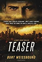 Teaser: A Corey Logan Thriller (Corey Logan Thrillers)