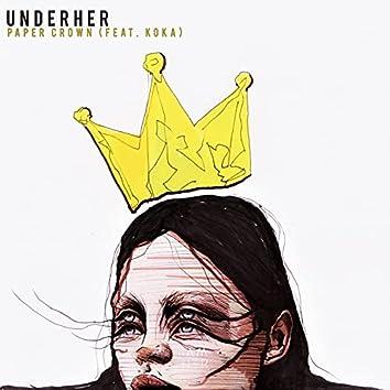 Paper Crown (feat. KOKA)