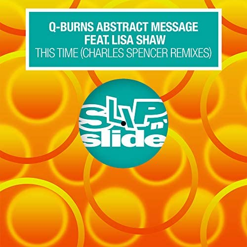 Q-Burns Abstract Message feat. Lisa Shaw