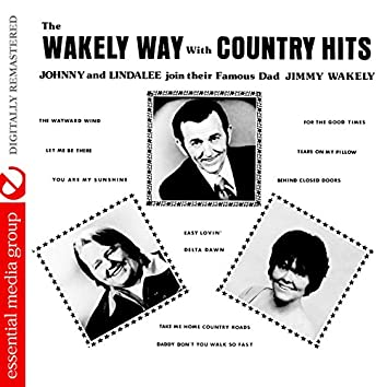 The Wakely Way with Country Hits (Digitally Remastered)