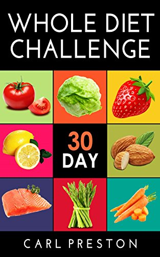 whole foods 30 day whole food diet