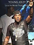 Young Jeezy - Live at the Blender Theater 2008