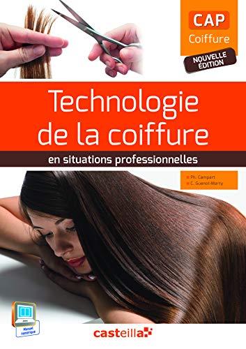 Technologie de la coiffure en situations professionnelles CAP Coiffure (2015)