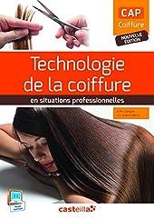 Technologie de la coiffure en situations professionnelles CAP Coiffure (2015) de CATHERINE GUENOT MARTY