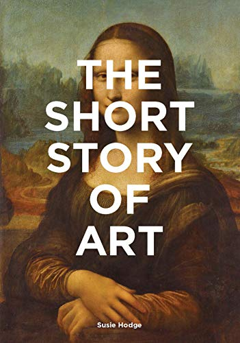 The Short Story of Art: A Pocket Guide