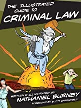 The Illustrated Guide to Criminal Law by Nathaniel Burney (2012-12-26)