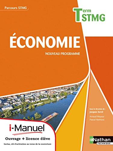 Économie - tle stmg parcours stmg I-manuel bi-média (ECONOMIE BAC TECHNIQUE)